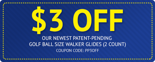 $3 Off - Our Newest Patent-Pending Golf Ball Size Walker Glides (2 Count) - Coupon Code: PP3OFF
